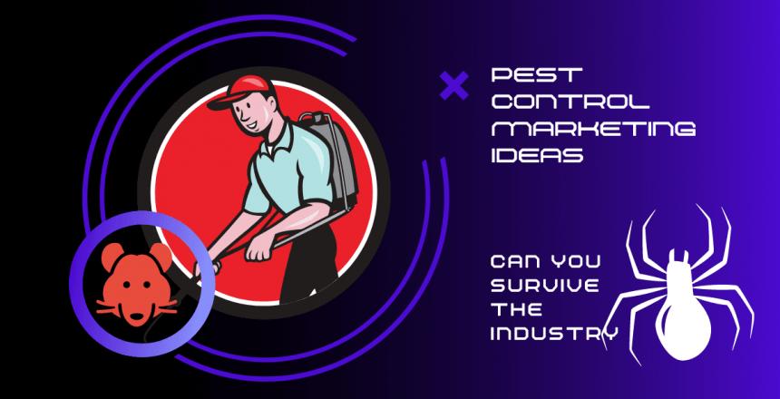 10 Best Pest Control Marketing Ideas