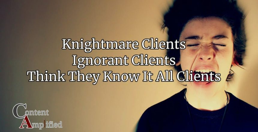 Nightmare Clients: How To Effectively Detect and Avoid Difficult Customers